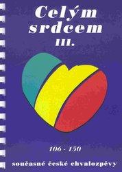 CELÝM SRDCEM III (106-150) - současné české chvalozpěvy - zpěv akordy 145ca16d661
