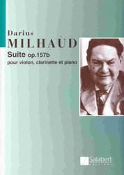 SALABERT EDITIONS Suite Op. 157b by Darius Milhaud for violin, clarinet&piano / partitura