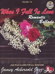 JAMEY AEBERSOLD JAZZ, INC Aebersold Play Along 110 - WHEN I FALL IN LOVE (Romantic Ballads