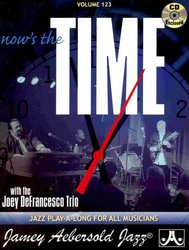 AEBERSOLD PLAY ALONG 123 - NOW'S THE TIME with Joey DeFrancesco Trio + CD