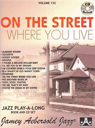 JAMEY AEBERSOLD JAZZ, INC AEBERSOLD PLAY ALONG 132 - On the Street Where You Live + CD