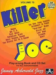 JAMEY AEBERSOLD JAZZ, INC AEBERSOLD PLAY ALONG 70 - KILLER JOE (easy to play) + CD