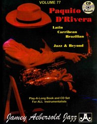 JAMEY AEBERSOLD JAZZ, INC AEBERSOLD PLAY ALONG 77 - PAQUITO D'RIVERA + CD