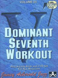 AEBERSOLD PLAY ALONG 84 - DOMINANT SEVENTH  WORKOUT + 2x CD