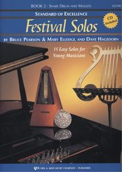 Standard of Excellence: Festival Solos 2 + 2x CD / snare drum & mallets