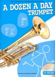 A DOZEN A DAY (Pre-Practice Technical Exercises) + CD / trumpeta (trubka)