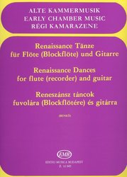 RENAISSANCE DANCES for flute (recorder) and guitar / příčná flétna (zobcová flétna) + kytara